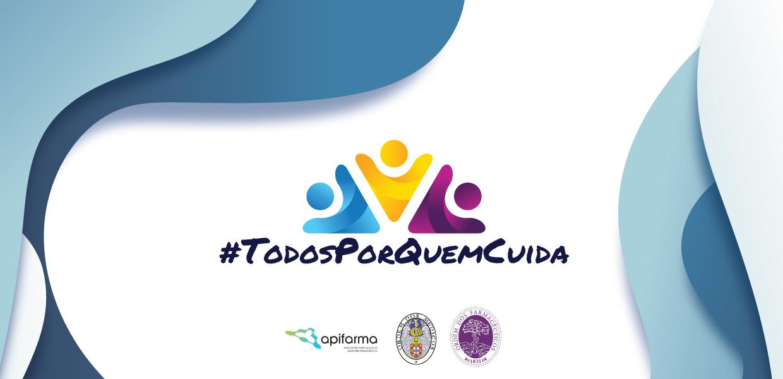 """Campanha """"TODOS POR QUEM CUIDA"""""""